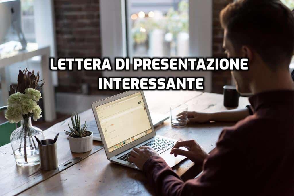 come fare una lettera di presentazione interessante