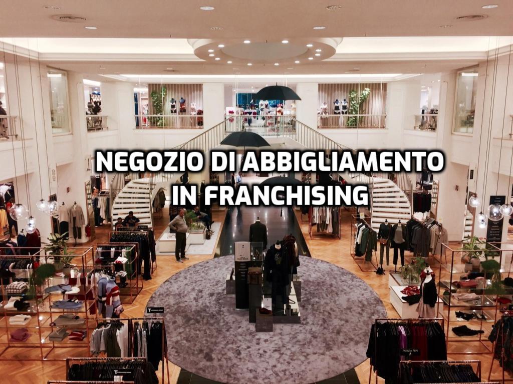 negozio abbigliamento in franchising