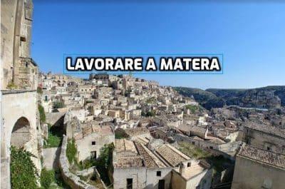 lavorare a Matera