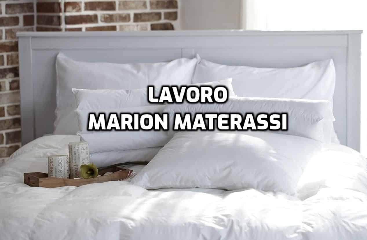 Materasso Marion Evolution Opinioni.Lavorare In Marion Materassi Profili Ricercati Opinioni E Come