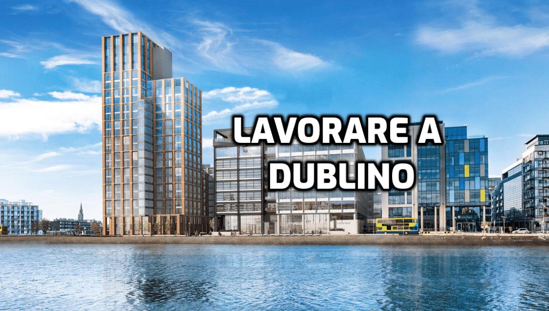 Lavorare A Dublino E Lavoro In Irlanda