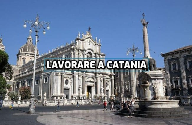 Lavorare a Catania