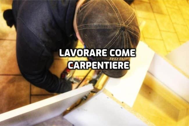 lavorare come carpentiere